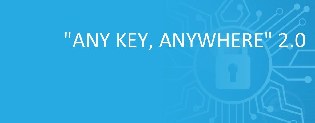 Any Key, Anywhere 2.0